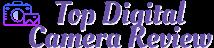 Top Digital Cameras Review